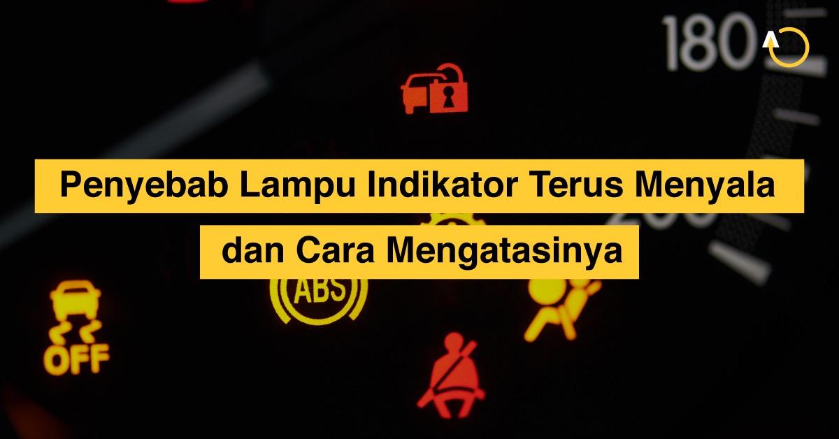 lampu-indikator-mobil-menyala-terus